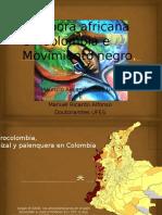 Diáspora Africana en Colombia e Movimiento Negro