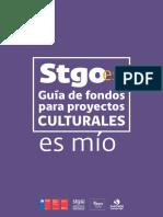 Guía de Fondos Para Proyectos Culturales ( Opc Stgo Es Mío)