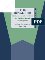 The Royal God: Enthronement Festivals in Ancient Israel and Ugarit (JSOT Supplement Series)