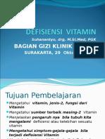 Defisiensi Vitamin( Gizi Klinik )