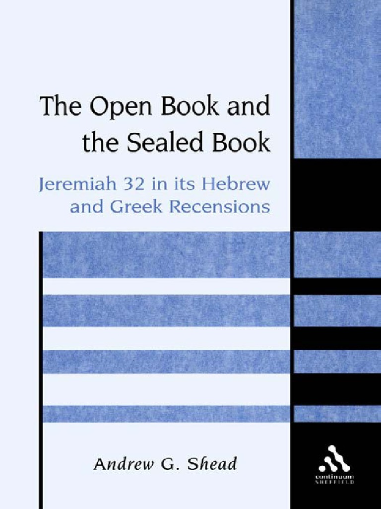 andrew g shead the open book and the sealed book jeremiah 32 in its