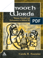 Carole Fontaine Smooth Words Women, Proverbs, and Performance in Biblical Wisdom JSOT Supplement 2002.pdf