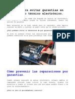 7 Pasos Para Evitar Garantías En El Servicio Técnico Electrónico.