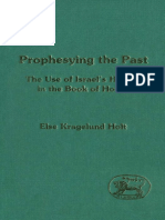 Else Kragelund Holt Prophesying the Past The Use of Israel's History in the Book of Hosea JSOT Supplement 1995.pdf
