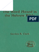 G. Clark Word Hesed in the Hebrew Bible JSOT Supplement  1993.pdf