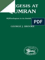 George J. Brooke Exegesis at Qumran. 4Q Florilegium in Its Jewish Context JSOT supplement 1985.pdf