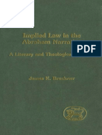 James K. Bruckner Implied Law in the Abraham Narrative A Literary and Theological Analysis JSOT Supplement Series 2002.pdf