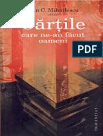 Dan C.Mihailescu-Carti Care Ne Au Facut Oameni