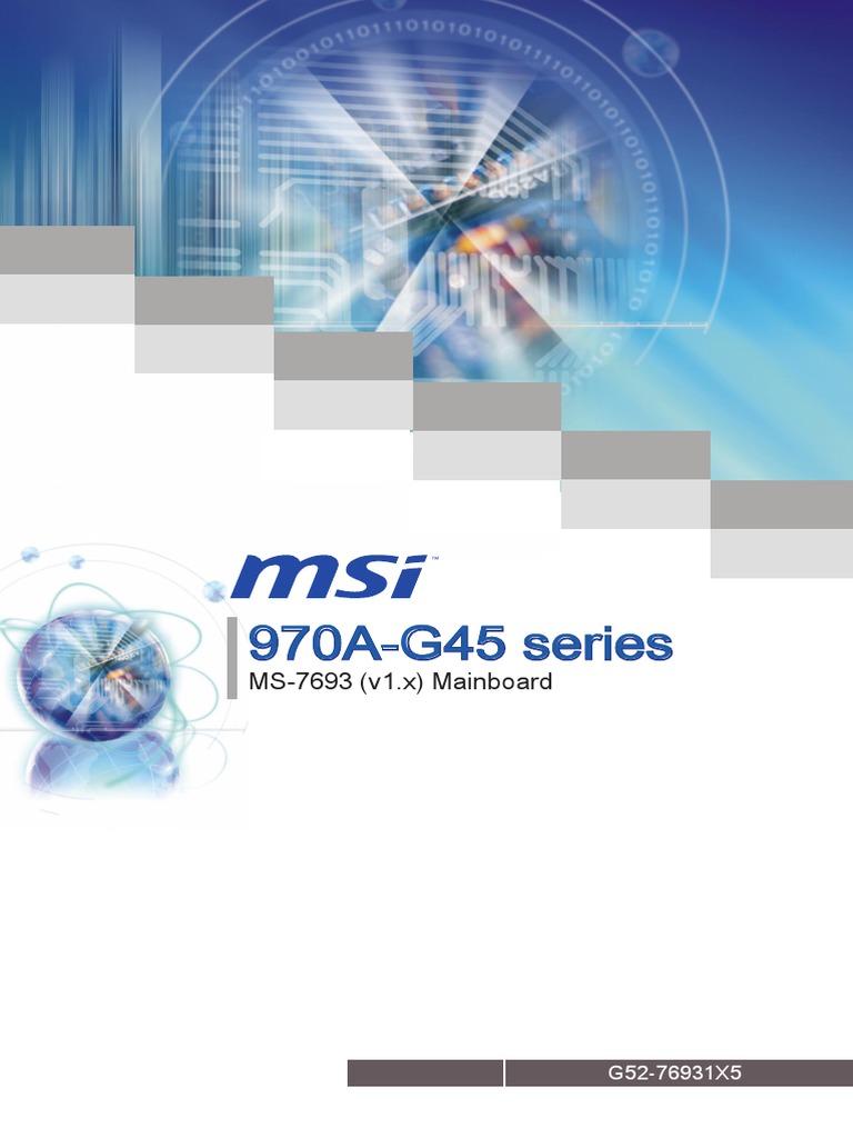 970A-G45 seres: MS-7693 (v1 x) Manboard