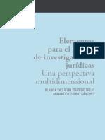 Elementos Para El Diseño de Investigaciones Jurídicas. Una Perspectiva Multidimensional