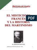 A e Waite La Mistica Francesa y La Filosofia Del Martinismo