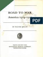 Road to War America 1914 - 1917 by Walter Millis