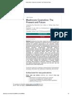 SciLit _ Article - Mushroom Cosmetics_ The Present and Future.pdf