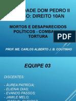 Slide II - Mortos e Desaparecidos Políticos - Combate à Tortura
