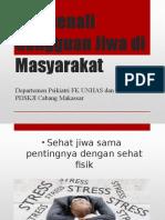 Mengenali Gangguan Jiwa di Masyarakat.pptx