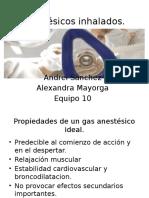 Anestésicos Inhalados Equipo 10