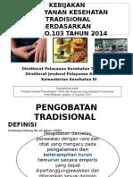 MD 1 Kebijakan Program Pelayanan Kesehatan Tradisional