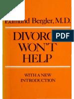 Edmund Bergler - Divorce Won't Help