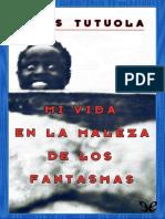 Tutuola, Amos - Mi Vida en La Maleza de Los Fantasmas