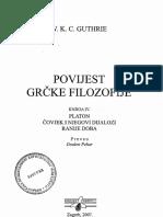 (IV) W. K. C. Guthrie-Povijest Grčke Filozofije. Platon. Čovjek i njegovi dijalozi. Ranije doba-Naklda Jurčić (2007) (1).pdf