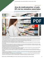 Producción Pública de Medicamentos_ El País Podrá Fabricar 80% de Los Remedios Esenciales - Infobae