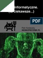 Ataki informatyczne. (te ciekawsze...). Autor