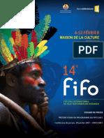 Le guide complet du FIFO 2017