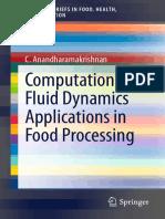 Computational Fluid Dynamic Applications in Food Procesing