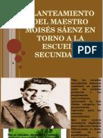 Exposición sobre Planteamiento del Maestro Moisés Sáenz