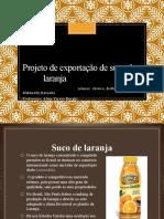 Projeto de Exportação de Suco de Laranja