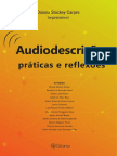 Audiodescrição Práticas e Reflexões