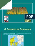 apresentaocavaleirodinamarca-121203085241-phpapp01