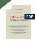 Port Au Sucre. Proletariat et proletarisation. Haiti et Republique Dominicaine