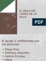 El Baile Del Cerro de La Silla