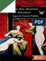 Las Dos Muertes de Socrates - Ignacio Garcia-Valino