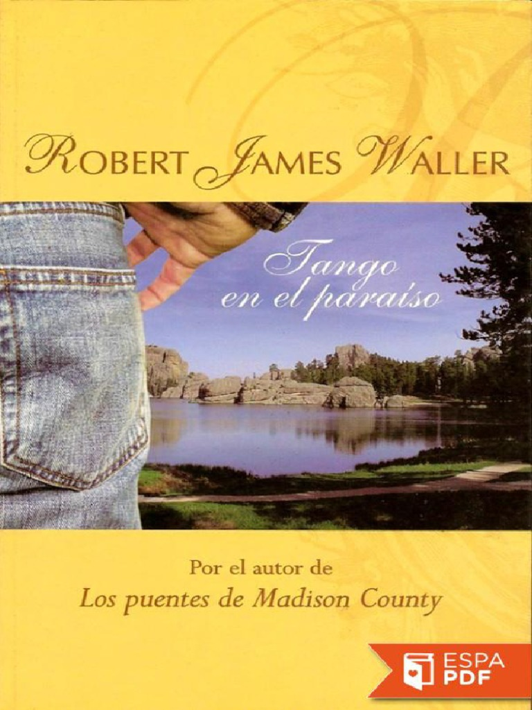 cd4238e94f80 Tango en el paraiso - Robert James Waller.pdf