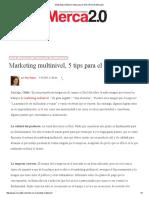 Marketing multinivel, 5 tips para el éxito _ Revista Merca2.pdf