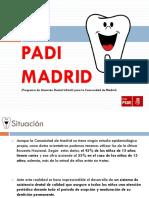 PADI MADRID. (Programa de Atención Dental Infantil Para La Comunidad de Madrid)