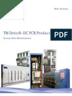 TM Drive®-DC FCR Product Guide - System Drive Modernization