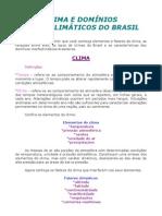 Geografia - Aula 07 - Clima e domínios morfoclimáticos do Brasil