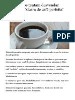 Matemáticos tentam desvendar segredo da xícara de café perfeita