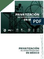 2016 Agosto Privatizacion Del Sistema Penitenciario en Mexico