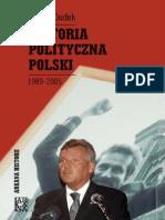 Antoni Dudek - Historia Polityczna Polski 1989-2005