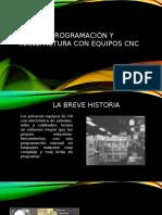 Diseño Programación y Manufactura Con Equipos CNC