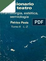 Pavis, Patrice - Diccionario Del Teatro - Dramaturgia Estética Semiología Tomo 02 (L-z)