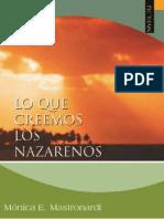 Lo Que Creemos Los Nazarenos (Completo)