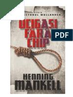 Henning Mankell - Ucigasi fara chip.docx