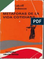 Lakoff, George; Mark Johnson. Metaforas de La Vida Cotidiana. Catedra. Colección Teorema