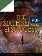The Sixth Sense of Success