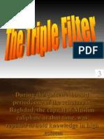 triple filter
